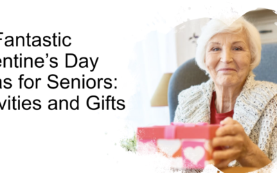 10 Fantastic Valentine's Day Ideas for Seniors: Activities and Gifts